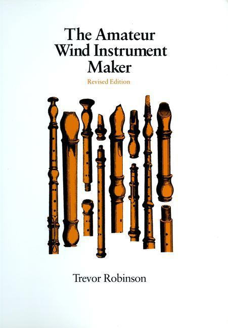 The Amateur Wind Instrument Maker als Taschenbuch