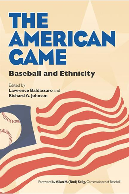The American Game: Baseball and Ethnicity als Taschenbuch