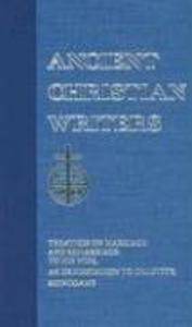 13. Tertullian: Treatises on Marriage and Remarriage: To His Wife, an Exhortation to Chastity, Monogamy als Buch (gebunden)