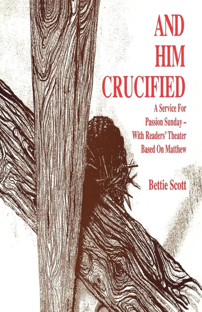 And Him Crucified als Buch (kartoniert)