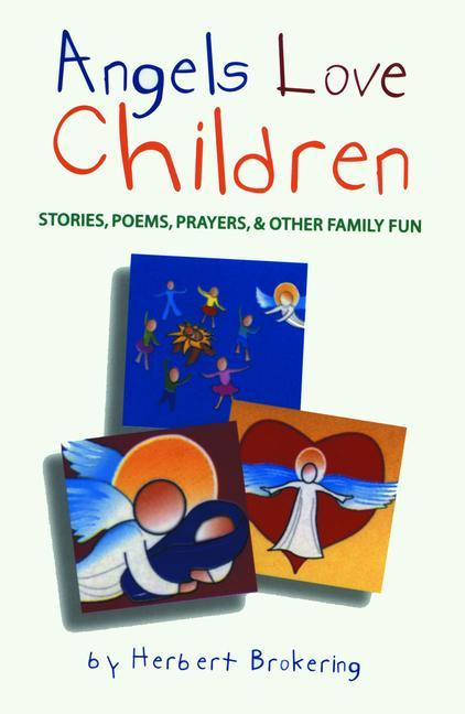 Angels Love Children als Taschenbuch
