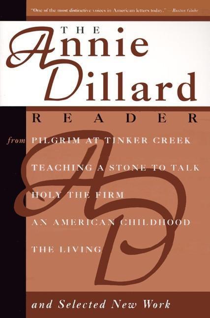 The Annie Dillard Reader als Taschenbuch