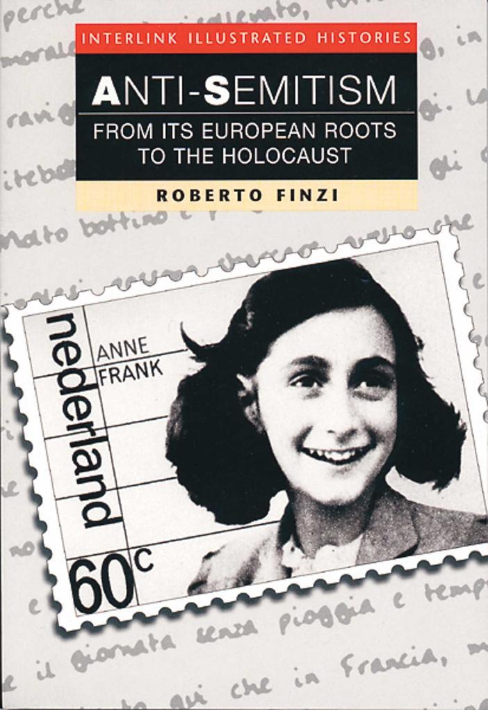 Anti-Semitism (Interlink Illustrated Histories) als Taschenbuch
