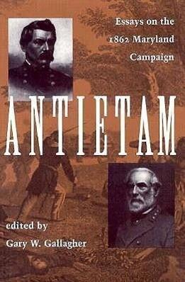 Antietam: Essays on the 1863 Maryland Campaign als Taschenbuch