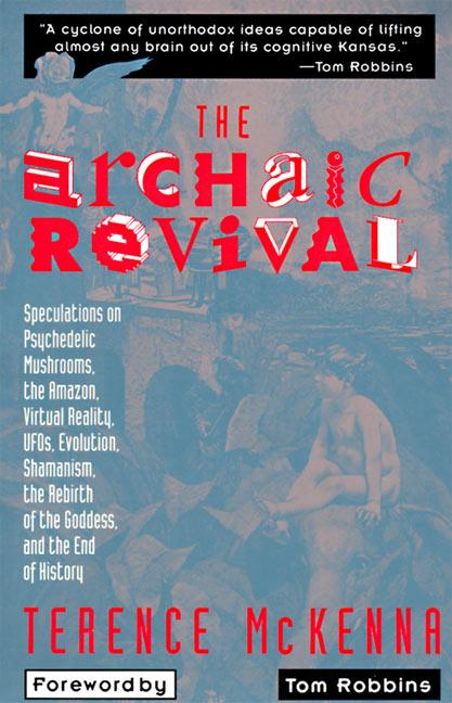 The Archaic Revival als Taschenbuch