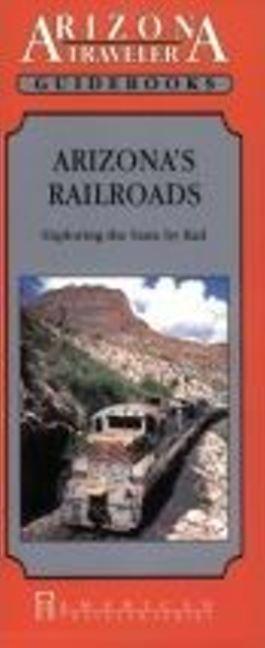 Arizona Railroads als Taschenbuch