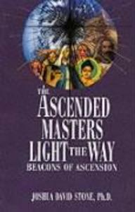 The Ascended Masters Light the Way: Beacons of Ascension als Taschenbuch