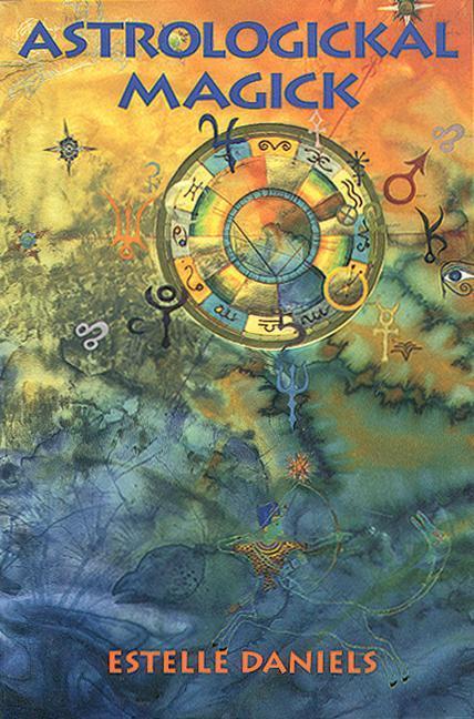 Astrologickal Magick als Taschenbuch