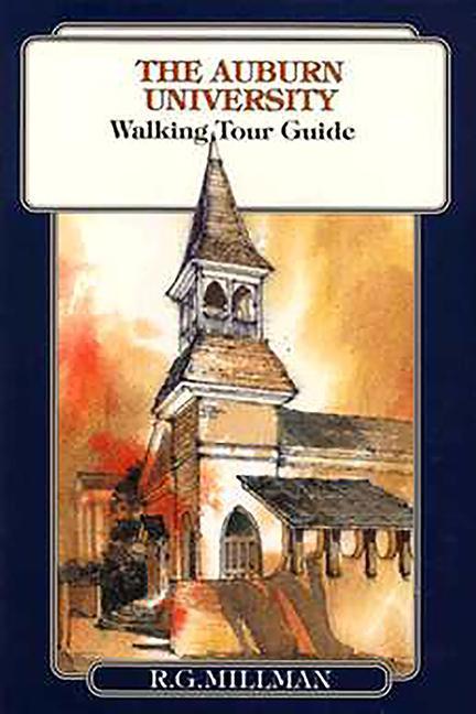 The Auburn University Walking Tour Guide als Taschenbuch