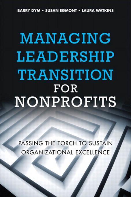 Managing Leadership Transition for Nonprofits als eBook epub