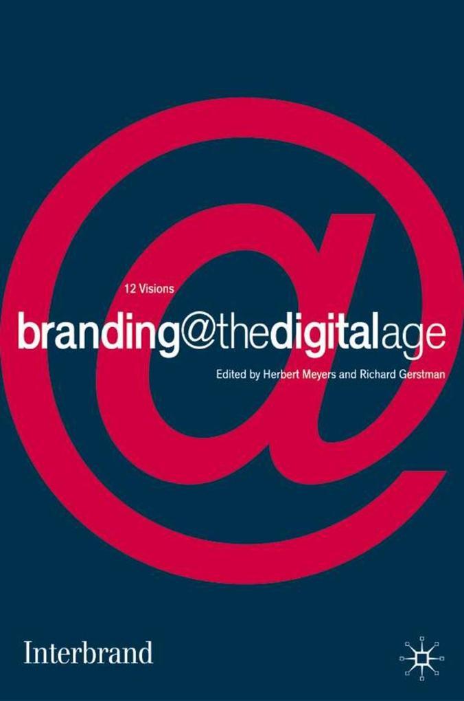 Branding @ the Digital Age als Buch (gebunden)