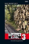 Tatort Eifel 3. Bd.3