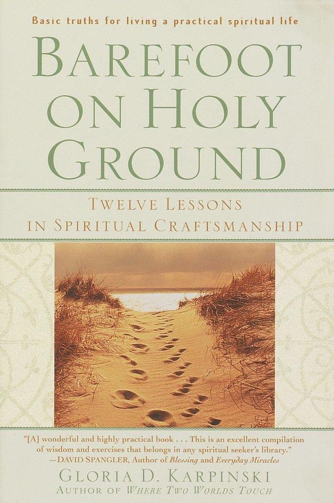 Barefoot on Holy Ground: Twelve Lessons in Spiritual Craftsmanship als Taschenbuch