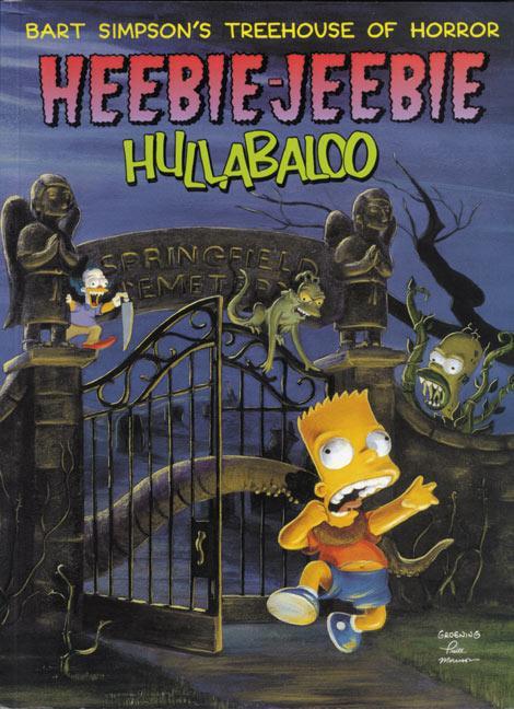 Bart Simpson's Treehouse of Horror Heebie-Jeebie Hullabaloo als Taschenbuch
