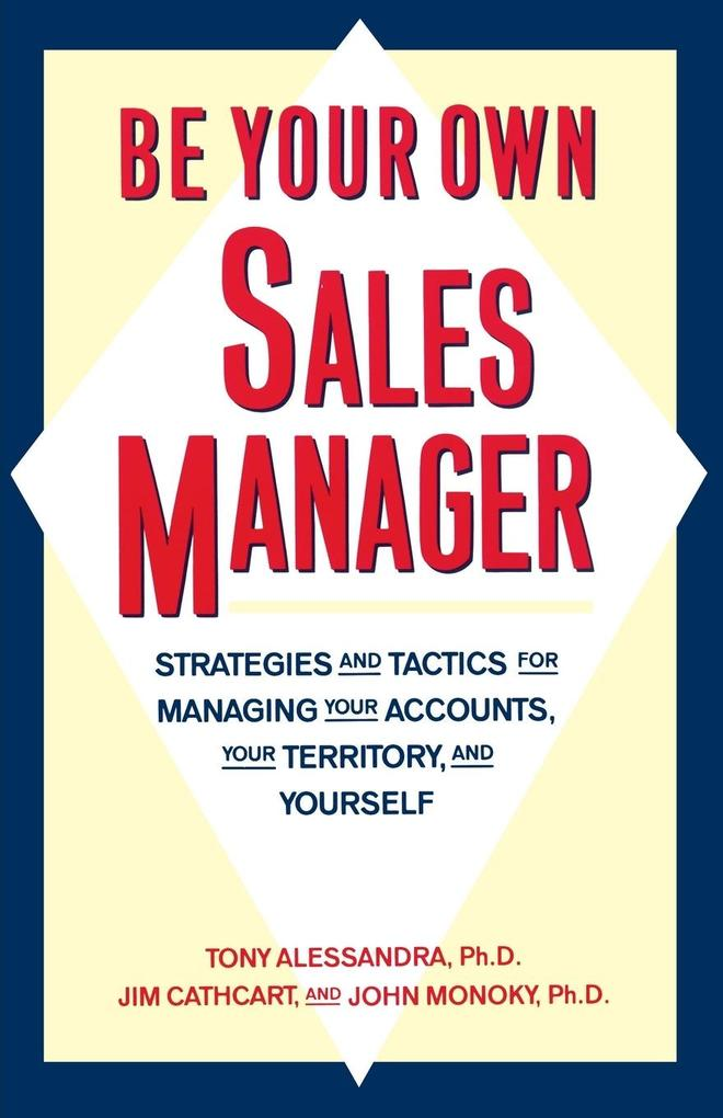 Be Your Own Sales Manager als Buch (kartoniert)