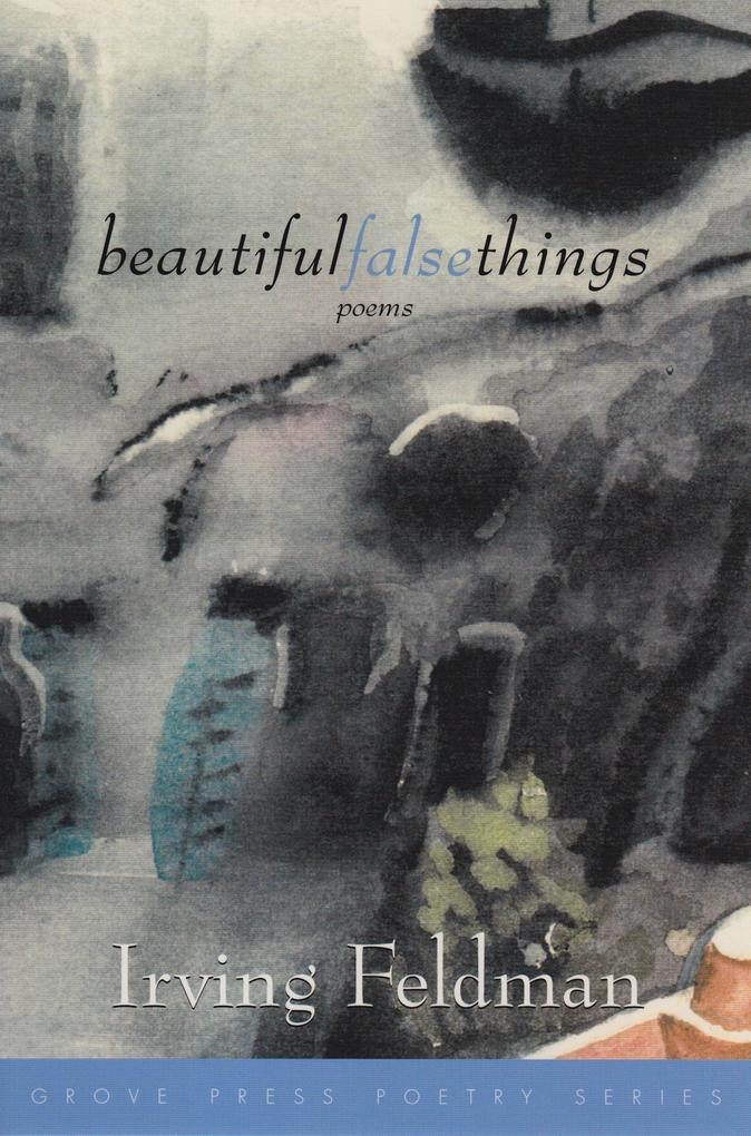 Beautiful False Things als Taschenbuch