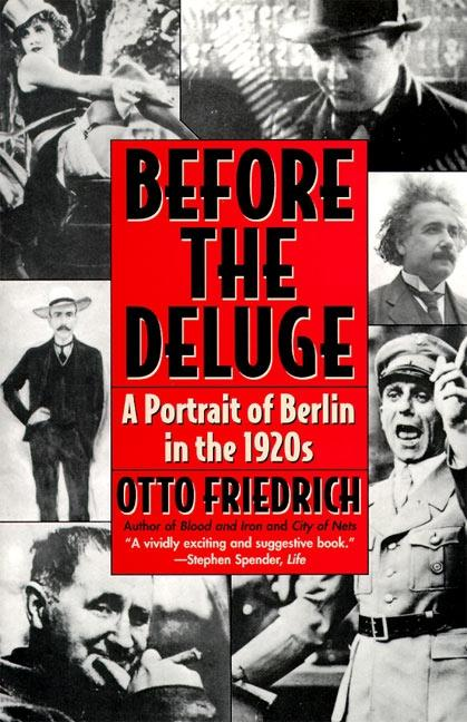 Before the Deluge: Portrait of Berlin in the 1920s, a als Taschenbuch