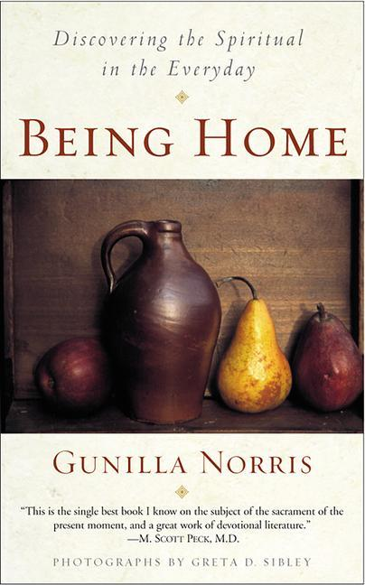 Being Home: Discovering the Spiritual in the Everyday als Taschenbuch