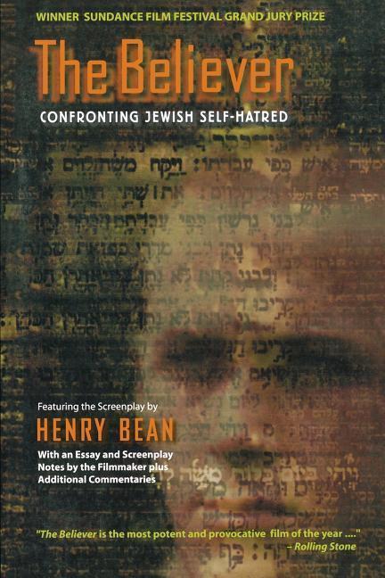 The Believer: Confronting Jewish Self-Hatred als Taschenbuch