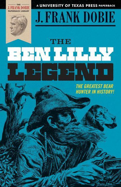 The Ben Lilly Legend als Taschenbuch