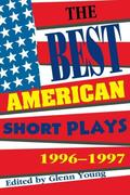 The Best American Short Plays: 1996-1997