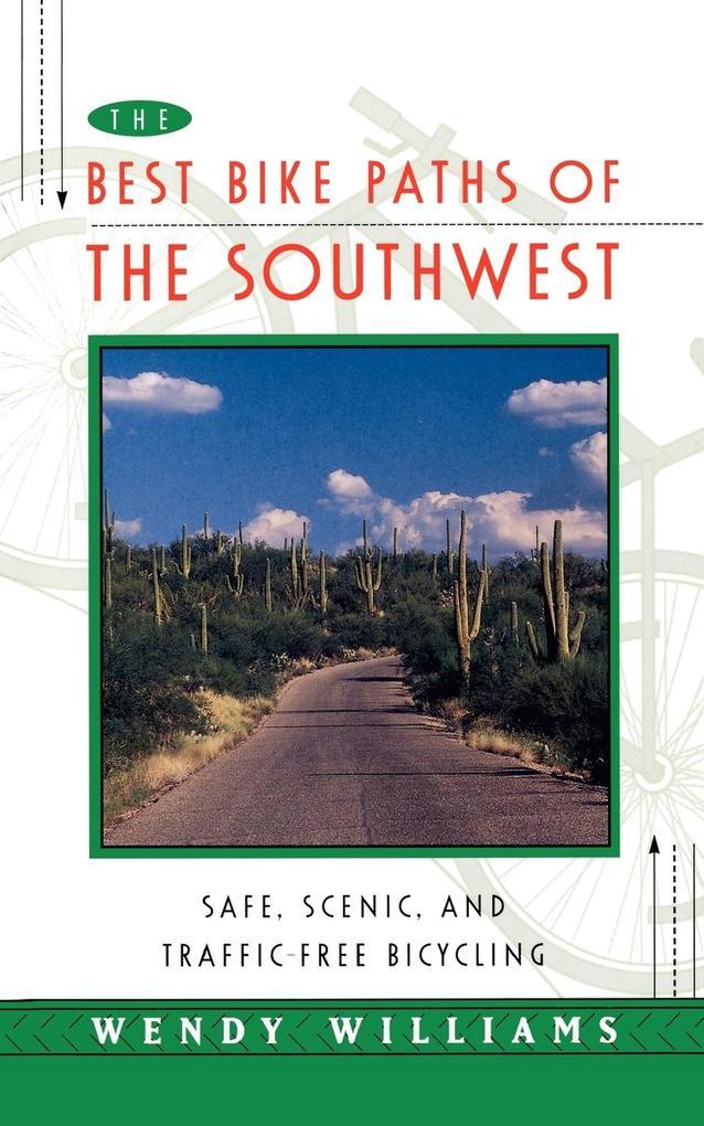The Best Bike Paths of the Southwest als Buch (kartoniert)