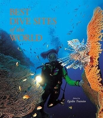 The Best Dive Sites of the World als Buch (gebunden)