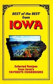 Best of the Best from Iowa: Selected Recipes from Iowa's Favorite Cookbooks als Taschenbuch