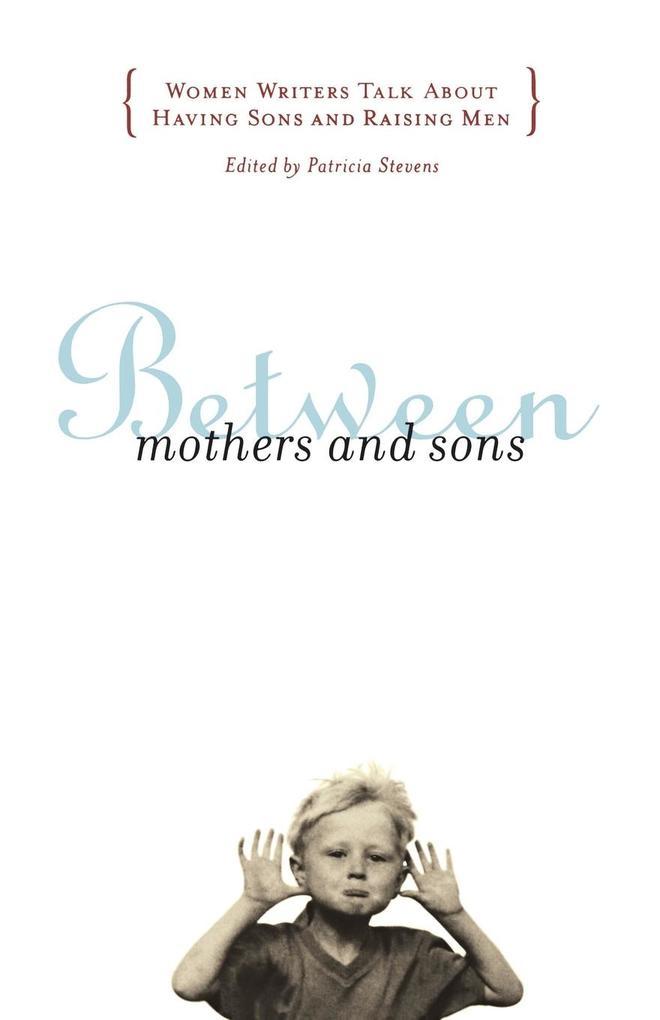 Between Mothers and Sons als Buch (kartoniert)