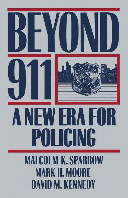Beyond 911: A New Era for Policing als Taschenbuch