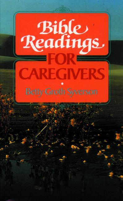Bible Readings for Caregivers als Taschenbuch
