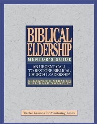 Biblical Eldership Mentor's Guide: Mentor's Guide als Taschenbuch