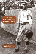 The Big League Dreams: Film and Theater