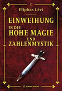 Einweihungsbriefe in die Hohe Magie und Zahlenmystik