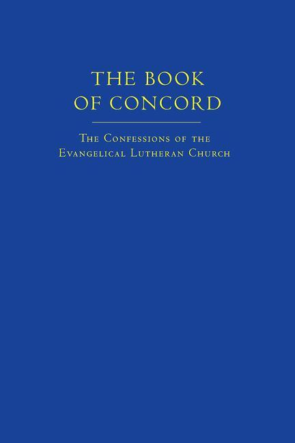 The Book of Concord: The Confessions of the Evangelical Lutheran Church als Buch (gebunden)
