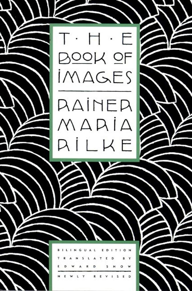 The Book of Images: Poems / Revised Bilingual Edition als Taschenbuch