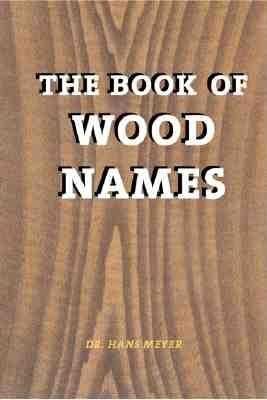 The Book of Wood Names als Taschenbuch