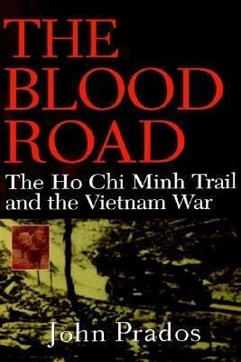 The Blood Road: The Ho Chi Minh Trail and the Vietnam War als Buch (gebunden)