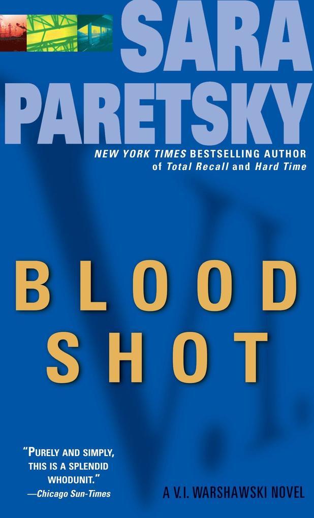 Blood Shot: A V. I. Warshawski Novel als Taschenbuch