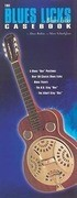 The Blues Licks Casebook