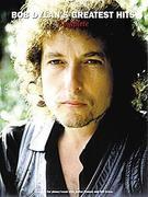 Bob Dylan's Greatest Hits - Complete: P/V/G Folio