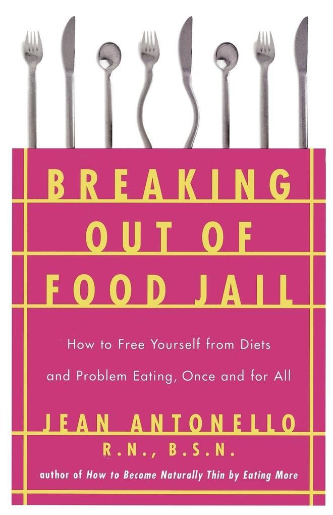Breaking Out of Food Jail als Buch (kartoniert)