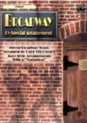 """Broadway by Special Arrangement (Jazz-Style Arrangements with a """"variation""""): Clarinet, Book & CD [With Includes CD]"""