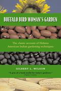 Buffalo Bird Woman's Garden