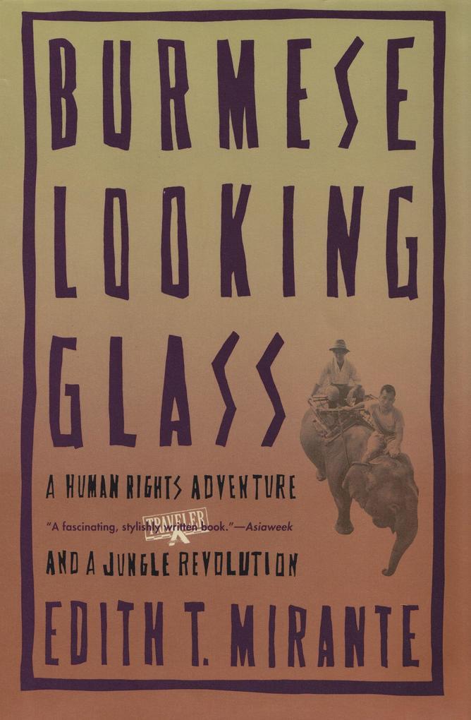 Burmese Looking Glass als Taschenbuch