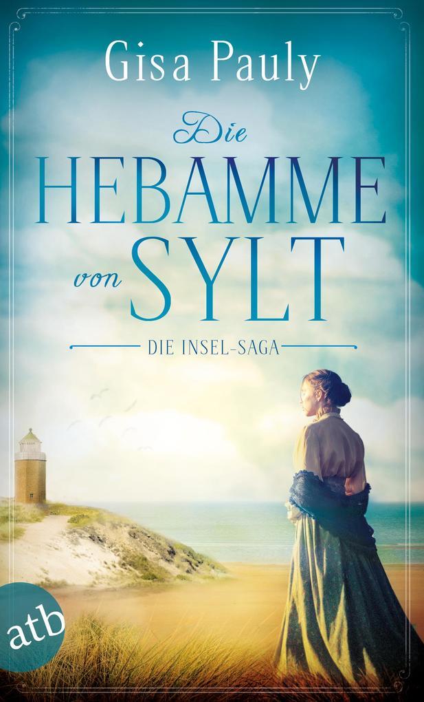 Die Hebamme von Sylt als eBook epub