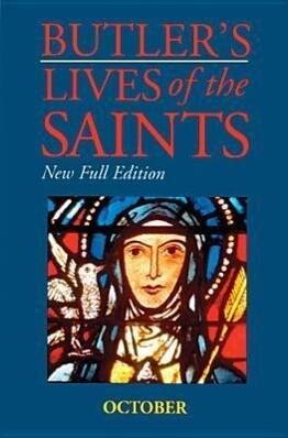 Butler's Lives of the Saints: October, Volume 10: New Full Edition als Buch (gebunden)