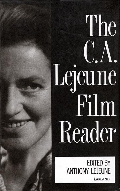 The C.A. Lejeune Film Reader als Buch (gebunden)