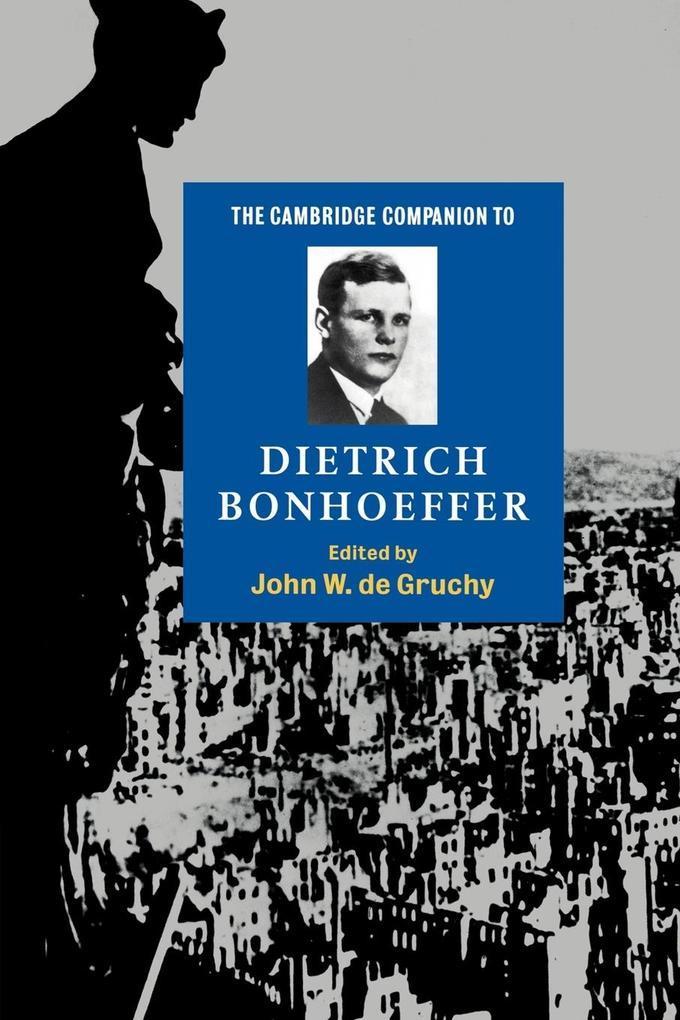 The Cambridge Companion to Dietrich Bonhoeffer als Buch (kartoniert)