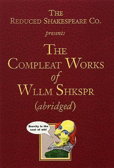 The Compleat Works of Wllm Shkspr (Abridged) als Taschenbuch